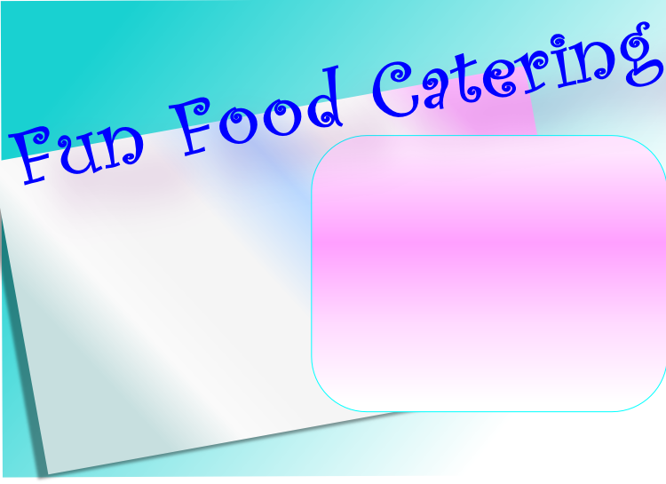 Fun Food Catering